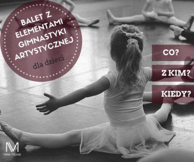 Startujemy znowym kursem – balet zelementami gimnastyki artystycznej dla dzieci