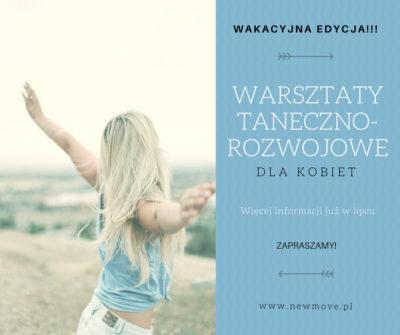 Wakacyjna edycja warsztatów taneczno-rozwojowych dla kobiet!