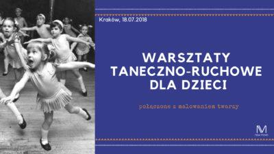 Wakacyjne warsztaty taneczno-ruchowe dla dzieci już 18 lipca