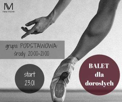 Balet dla dorosłych odpodstaw, start 23.01