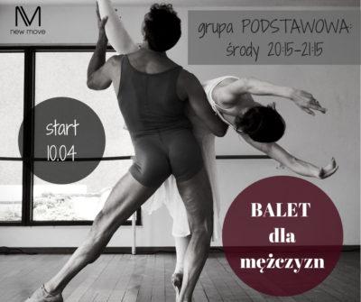 Balet dla mężczyzn – start 10.04 | Kraków