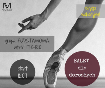 Wakacyjny kurs baletu dla dorosłych