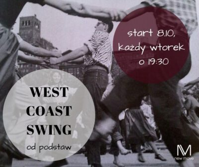 West Coast Swing – kurs od podstaw