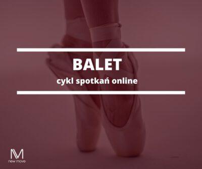 Balet – cykl spotkań online